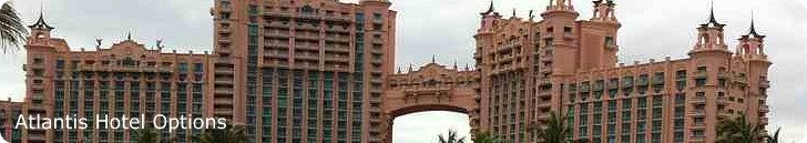 Atlantis Hotel Bahamas Options
